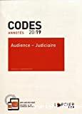 Codes annotés 2019 : Audience - Judiciaire