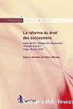 Réforme du droit des successions : actes du XVème colloque de l'Association