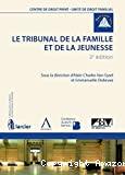 Le Tribunal de la famille et de la jeunesse : 2ème édition