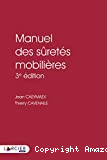 Manuel des sûretés mobilières : 3ème édition