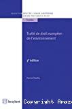 Traité de droit européen de l'environnement : 3ème édition