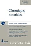 Chroniques notariales : le droit des obligations et du crédit, la gestion du patrimoine de l'incapable délocalisé - quelques leçons à l'attention de la pratique, le droit des libéralités, la clause