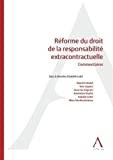 Réforme du droit de la responsabilité extracontractuelle