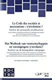 Le Code des sociétés et associations : (r)évolutions ?