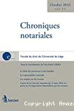 Chroniques notariales : le droit des personnes et des familles, la responsabilité notariale, les impôts sur les revenus, l'arrêt de la Cour de cassation du 11 juin 2010. Le point sur la négociation immobilière par les notaires