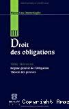 Droit des obligations : tome troisième : régime général de l'obligation, théorie des preuves