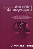 Etats généraux du droit médical et dommage corporel / 2ème édition / Sous la ccordination d'Isabelle Lutt, et alii. -