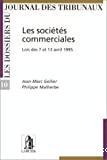Les Sociétés commerciales : lois des 7 et 13 avril 1995