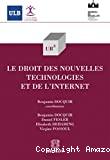 Le Droit des nouvelles technologies et de l'Internet