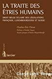 La Traite des êtres humains : droit belge éclairé des législations française, luxembourgeoise et suisse