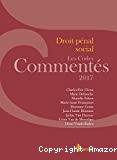 Droit pénal social : les codes commentés 2017