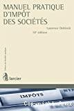 Manuel pratique d'impôt des sociétés ; 10ème édition