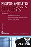 Responsabilités des dirigeants de sociétés : 3ième édition