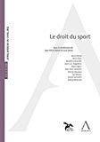 Droit du sport : actes du colloque du 20 avril 2017