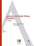 Manuel de droit pénal général : 2ème édition