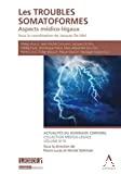 Les Troubles somatoformes : aspects médico-légaux