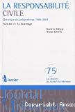 La Responsabilité civile : chronique de jurisprudence 1996-2007 : volume 2 : le dommage