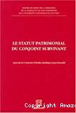 Le Statut patrimonial du conjoint survivant : actes de la cinquième journée d'études juridiques Jean Renauld