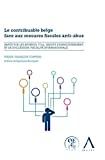 Contribuable belge face aux mesures fiscales anti-abus : impôt sur les revenus, T.V.A., droits d'enregistrement et de succession, fiscalité internationale : comment sécuriser les techniques d'optimisation fiscale ?