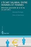 L'Ecart salarial entre hommes et femmes : effectivité potentielle de la loi du 22 avril 2012