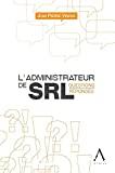 Administrateur de SRL : questions-réponses