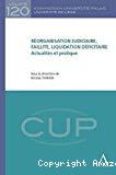 Réorganisation judiciaire, faillite, liquidation déficitaire : actualités et pratique