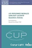 Les Personnes morales sans but lucratif : questions choisies