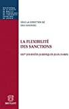La Flexibilité des sanctions : XXIème journées juridiques Jean Dabin