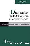 Droit wallon de l'Urbanisme : entre CWATUPE et CoDT
