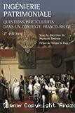 Ingénierie patrimoniale : questions particulières dans un contexte franco-belge : 2ème édition