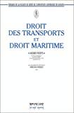 Droit des transports et droit maritime : en vigueur en Belgique au 1er janvier 1993