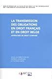 La Transmission des obligations en droit français et en droit belge : approches de droit comparé