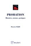 Probation : histoires, normes, pratiques