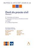 Droit du procès civil : volume 2