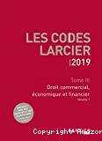 Droit commercial, économique et financier : tome III : volume 1 et 2 : 2019