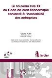 Le Nouveau livre XX du Code de droit économique consacré à l'insolvabilité des entreprises