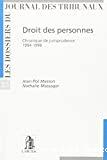 Droit des personnes : chronique de jurisprudence 1994-1998