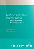 La Loi sur la continuité des entreprises : recueil de législation, doctrine et jurisprudence