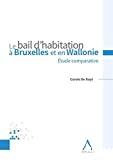 Bail d'habitation à Bruxelles et en Wallonie : étude comparative