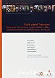 Droit pénal financier : dirigeant d'entreprise, responsables publics et professionnels du conseil face à la fraude