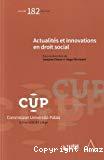 Actualités et innovations en droit social