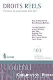 Droits réels : chronique de jurisprudence 2006-2015