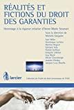 Réalités et fictions du droit des garanties : hommage à la rigueur créative d'Anne-Marie Stranart