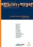 Droit fiscal en Belgique : édition 2019