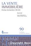 La Vente immobilière : chronique de jurisprudence 1990-2010