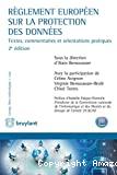 Règlement européen sur la protection des données : Textes, commentaires et orientations pratiques : 2ème édition