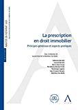Prescription en droit immobilier : principes généraux et aspects pratiques