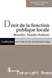Droit de la fonction publique locale : Bruxelles, Flandre, Wallonnie