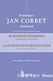 Hommage à Jan Corbet : la loi belge sur le droit d'auteur : commentaire par article ; 3ème édition = Huldeboek Jan Corbet : de belgische auteurswet : artikelsgewijze commentaar 3d herziene druk