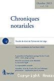 Chroniques notariales : vol. 58 : la procédure de liquidation-partage (loi du 13 août 2011), la succession légale, la responsabilité notariale, la loi du 24 juin 2013 sur l'arbitrage